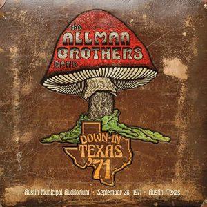 Costa Tanto E Non E' Inciso Benissimo, Ma C'è Duane E La Performance E' Ottima! The Allman Brothers Band – Down In Texas '71