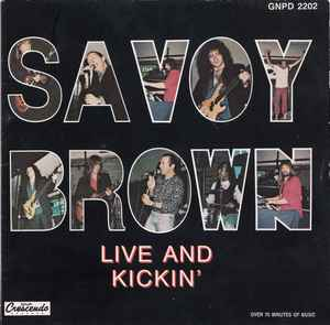 savoy brown live and kickin'