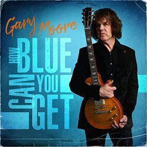 gary moore how blue can you get front