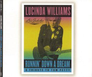 lucinda williams runnin' down a dream a tribte to tom petty