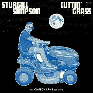 sturgill simpson cuttin' grass vol. 2
