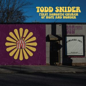 Un Disco Diverso…Figlio Del Lockdown E Delle Sue Dolorose Conseguenze! Todd Snider – First Agnostic Church Of Hope And Wonder